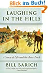 Laughing in the Hills: A Season at th...