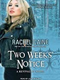 Two Weeks Notice (Revivalist)