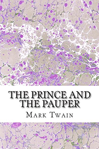 The Prince And The Pauper: (Mark Twain Classics Collection)