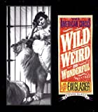 Wild, Weird, and Wonderful: The American Circus 1901-1927 as seen by F. W. Glasier, Photographer