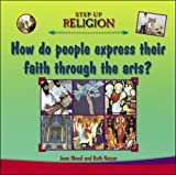 Jean Mead Expressing Faith Through the Arts (Step-up Religion)
