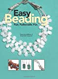 Easy Beading Vol. 9: Fast. Fashionable. Fun.