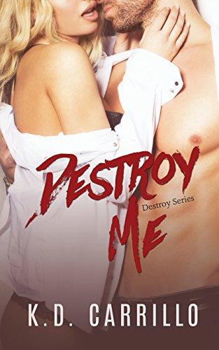 Destroy Me: Volume 2 (Destroy Series)
