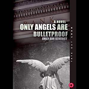 Only Angels Are Bulletproof Audiobook