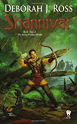 Shannivar: Volume Two of The Seven-Petaled Shield