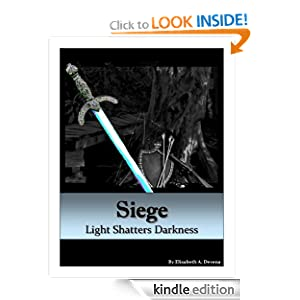 Siege Light Shatters Darkness (The Beckoning Collection)