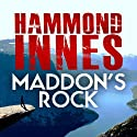 Maddon's Rock Audiobook by Hammond Innes Narrated by Richard Mitchley