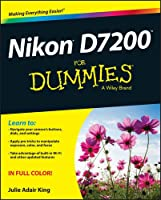 Nikon D7200 For Dummies Front Cover
