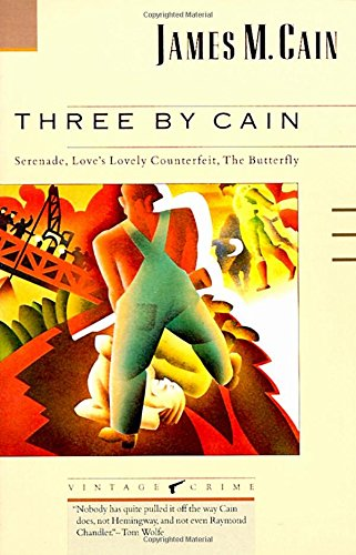 Three by Cain: Serenade/Love