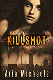 Killshot (Icarus Series Book 1)