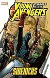 Young Avengers Vol. 1: Sidekicks (0785120181) by Allan Heinberg