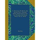 Li Romans De Berte Aus Grans Piés, Précédé D'Une Dissertation Sur Les Romans De Douze Pairs: Par P. Paris