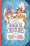 img - for Pip Bartlett's Guide to Magical Creatures book / textbook / text book