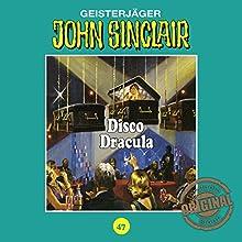 Disco Dracula (John Sinclair - Tonstudio Braun Klassiker 47) Hörspiel von Jason Dark Gesprochen von:  div.