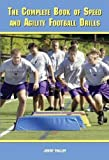 The Complete Book of Speed and Agility Football Drills Reviews