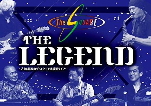"""THE LEGEND "" ~31年振りのザ・スクエア@横浜ライブ~ [DVD]"