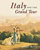 Italy and the Grand Tour (0300173857) by Black, Jeremy
