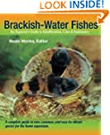Brackish Water Fishes: An Aquarist's...