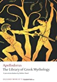 img - for The Library of Greek Mythology (Oxford World's Classics) book / textbook / text book
