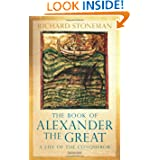 The Book of Alexander the Great: A Life of the Conqueror