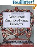 Decorating Furniture: Decoupage, Pain...