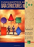 img - for Fundamentals of Data Structures in C++ book / textbook / text book