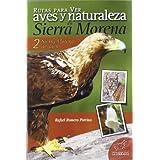 Rutas para ver aves y naturaleza en Sierra Morena: Sierra Morena de Jaén 2