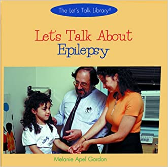 Let's Talk About Epilepsy (The Let's Talk Library)