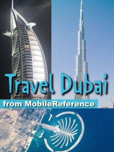 Travel Dubai, United Arab Emirates 2012 - Illustrated Guide, Phrasebook and Maps. (Mobi Travel)