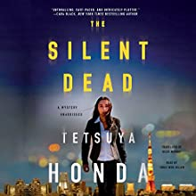 The Silent Dead: Reiko Himekawa, Book 1 Audiobook by Tetsuya Honda Narrated by Emily Woo Zeller