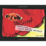 Postsecret: Confessions On Life Death And Godby Frank Warren