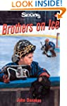 Brothers on Ice