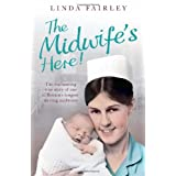The Midwife's Here!by Linda Fairley