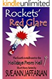 Rockets' Red Glare (Holidays From Hell Short Story Series Book 4)