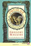 Out of Oz LP: The Final Volume in the Wicked Years (Wicked Years (Large Print)) (0062088688) by Maguire, Gregory