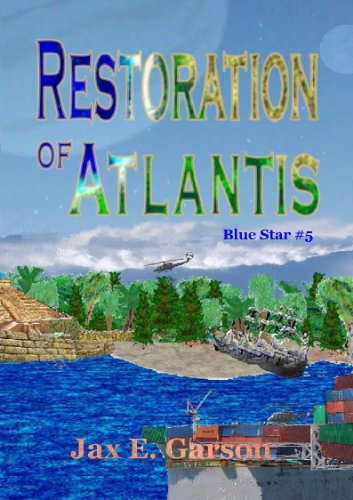 Restoration of Atlantis (Blue Star Book 5)