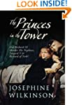 The Princes in the Tower: Did Richard...