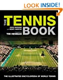 The Tennis Book: The Illustrated Encyclopedia of World Tennis