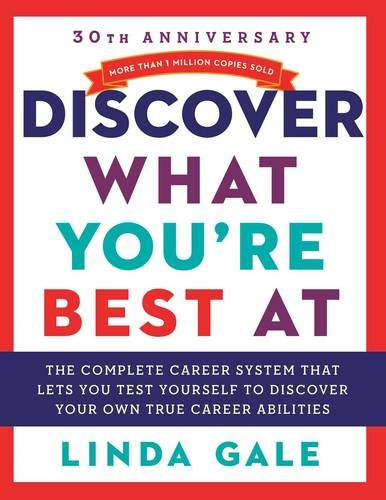 Discover What You're Best at: Revised for the 21st Century: The National Career Aptitude System and Career Directory