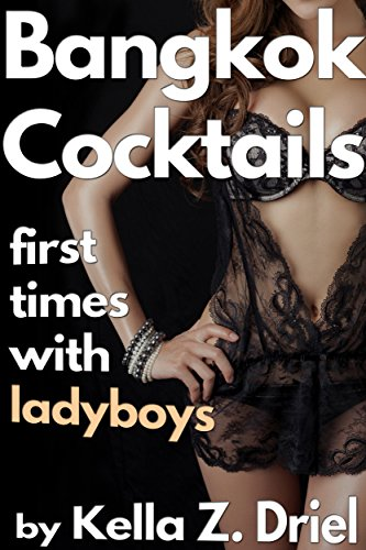 bangkok-cocktails-first-times-with-ladyboys-english-edition