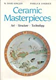 img - for Ceramic Masterpieces: Art, Structure, Technology book / textbook / text book