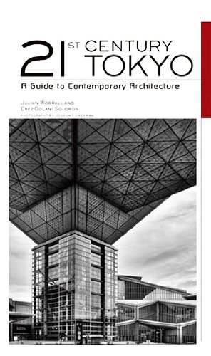 21st-century-tokyo-a-guide-to-contemporary-architecture-a-guide-to-modern-architecture