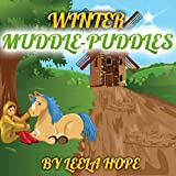 Childrens books:Winter Muddle Puddles (funny bedtime story collection)