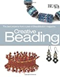 Creative Beading, Vol. 2: The Best Projects from a Year of Bead&Button Magazine (Bead & Button Books)