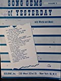 img - for Songs of Yesterday (The Gems of Yesterday, Volume 2) book / textbook / text book