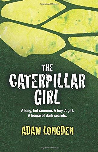 the-caterpillar-girl-a-long-hot-summer-a-boy-a-girl-a-house-of-dark-secrets