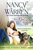 Kiss a Girl in the Rain (Take a Chance Book 1)