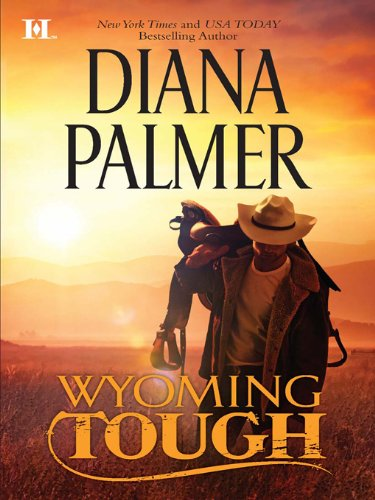 Wyoming Tough by Diana Palmer