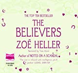 Zoe Heller The Believers (unabridged audio book)