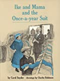 img - for Ike and Mama and the Once-a-Year Suit book / textbook / text book